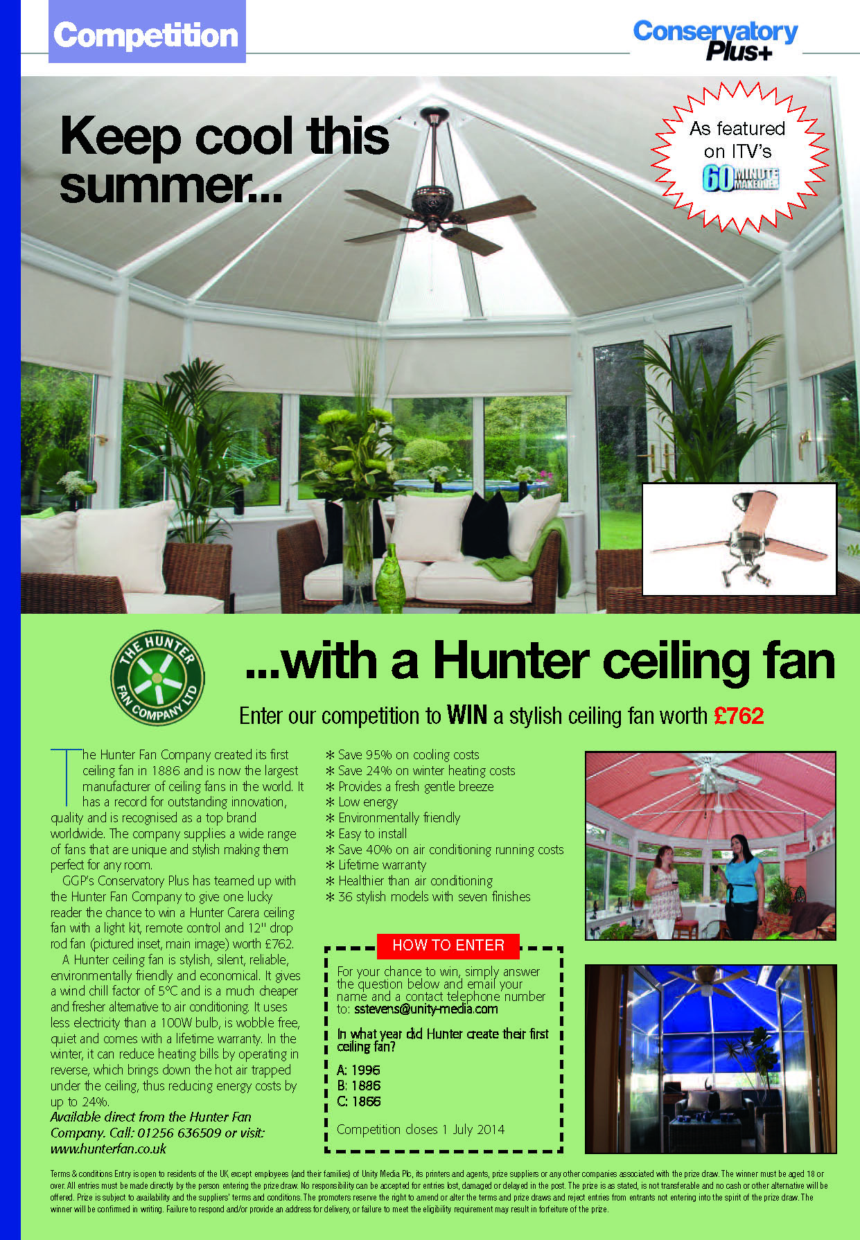 Conservatory Magazine Competition – Hurry to enter!